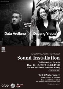 VDP2019連携企画「Sound Installation – Datu Arellano, Dayang Yraola」