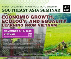 東南アジアセミナー2019 「Economic Growth, Ecology, and Equality: Learning from Vietnam」 の報告を掲載しました。