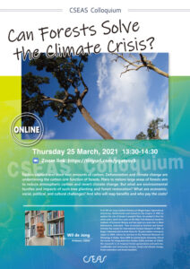 CSEAS Colloquium:Can Forests Solve the Climate Crisis?